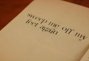 sweep me off my feet