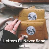 Letters I'll Never Send